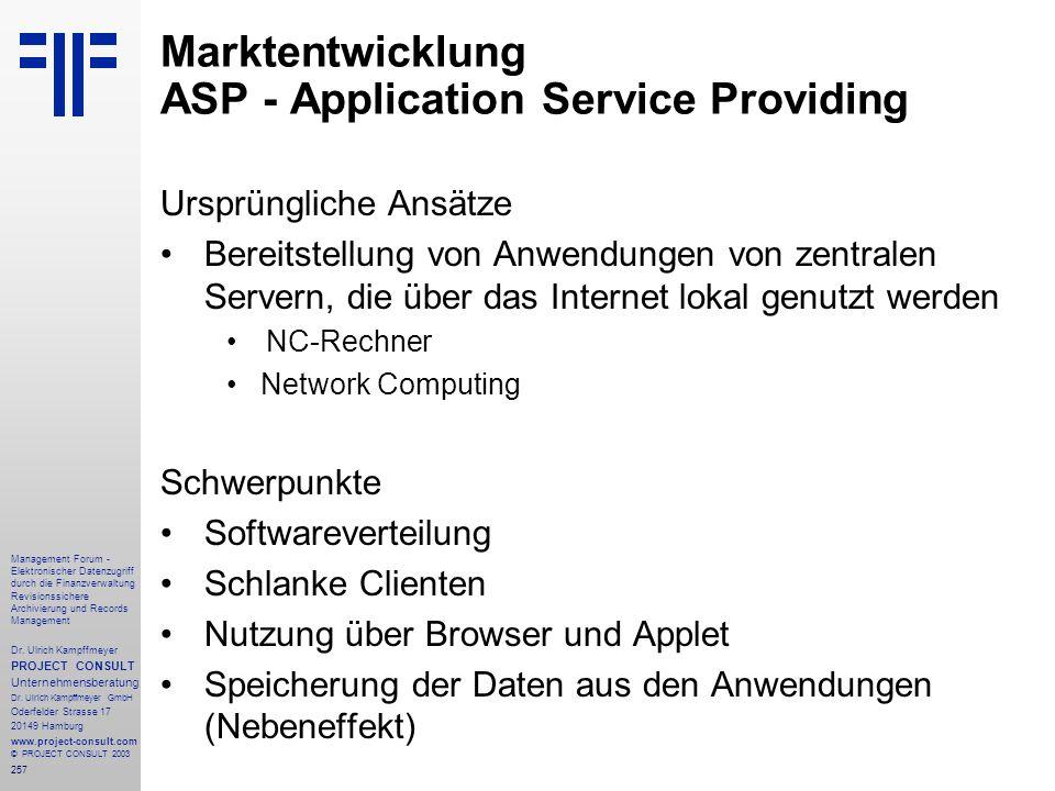 257 Management Forum - Elektronischer Datenzugriff durch die Finanzverwaltung Revisionssichere Archivierung und Records Management Dr. Ulrich Kampffme