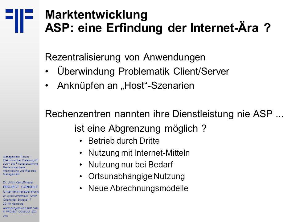 258 Management Forum - Elektronischer Datenzugriff durch die Finanzverwaltung Revisionssichere Archivierung und Records Management Dr. Ulrich Kampffme
