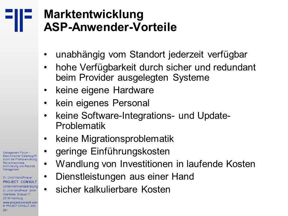 261 Management Forum - Elektronischer Datenzugriff durch die Finanzverwaltung Revisionssichere Archivierung und Records Management Dr. Ulrich Kampffme