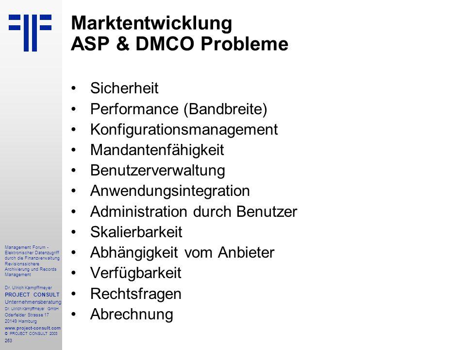 263 Management Forum - Elektronischer Datenzugriff durch die Finanzverwaltung Revisionssichere Archivierung und Records Management Dr. Ulrich Kampffme