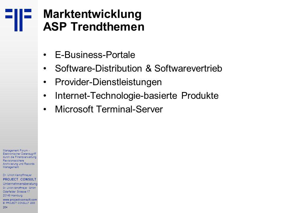 264 Management Forum - Elektronischer Datenzugriff durch die Finanzverwaltung Revisionssichere Archivierung und Records Management Dr. Ulrich Kampffme