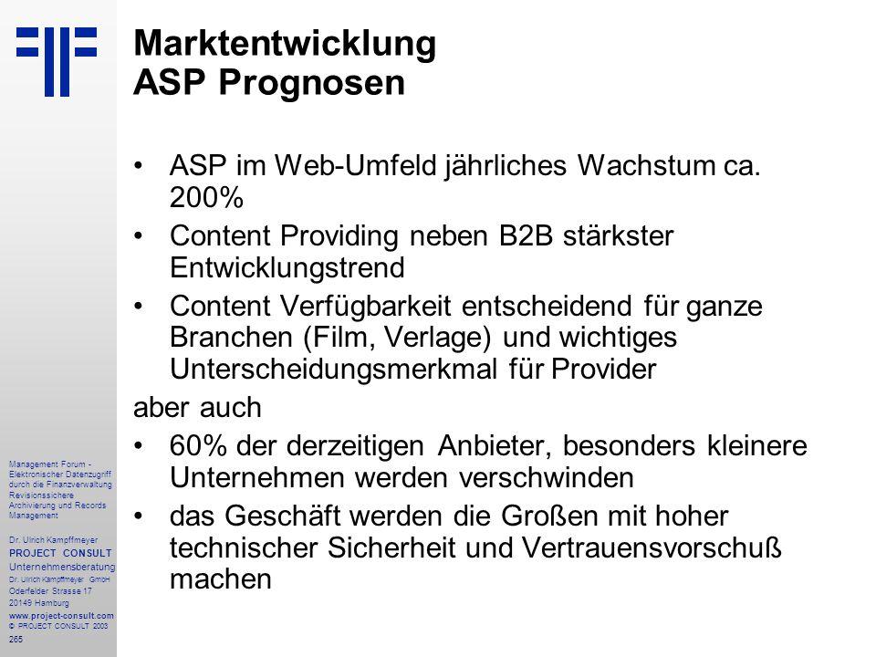 265 Management Forum - Elektronischer Datenzugriff durch die Finanzverwaltung Revisionssichere Archivierung und Records Management Dr. Ulrich Kampffme