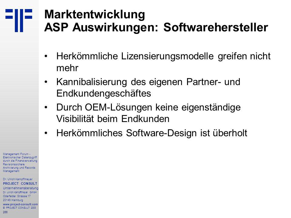266 Management Forum - Elektronischer Datenzugriff durch die Finanzverwaltung Revisionssichere Archivierung und Records Management Dr. Ulrich Kampffme