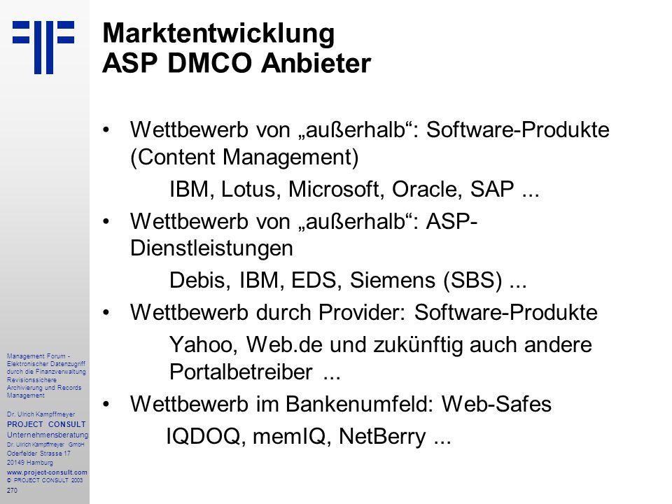270 Management Forum - Elektronischer Datenzugriff durch die Finanzverwaltung Revisionssichere Archivierung und Records Management Dr. Ulrich Kampffme