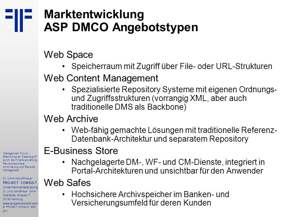 271 Management Forum - Elektronischer Datenzugriff durch die Finanzverwaltung Revisionssichere Archivierung und Records Management Dr. Ulrich Kampffme