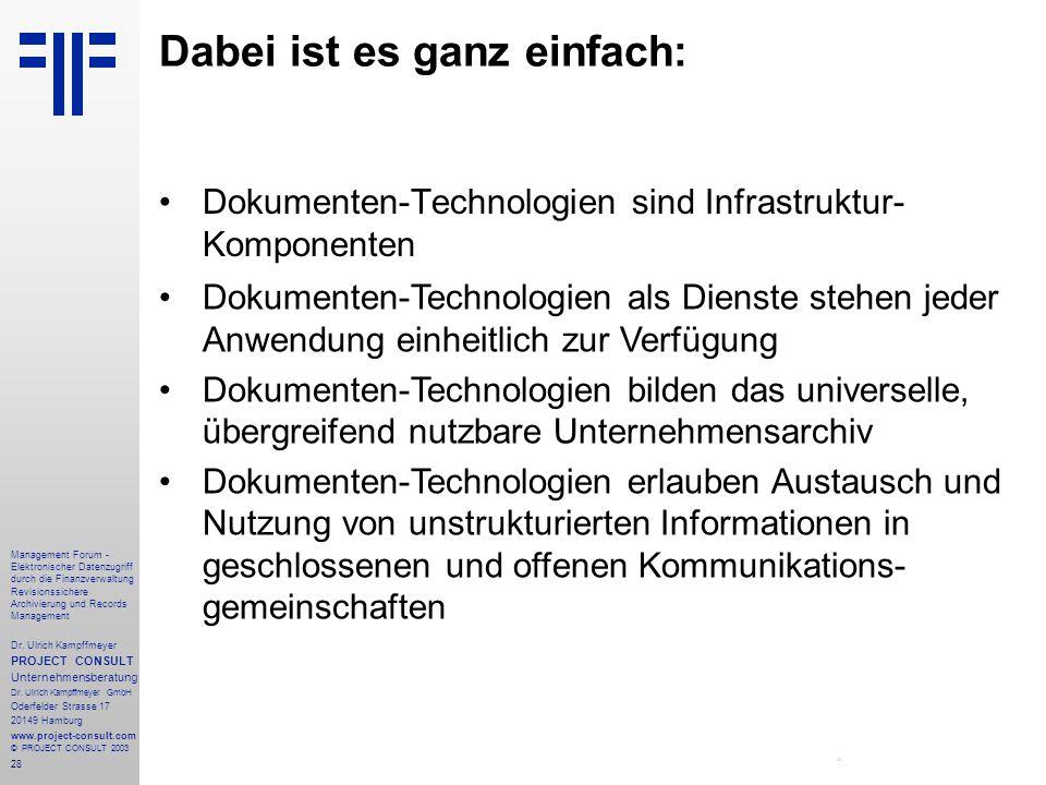 28 Management Forum - Elektronischer Datenzugriff durch die Finanzverwaltung Revisionssichere Archivierung und Records Management Dr. Ulrich Kampffmey