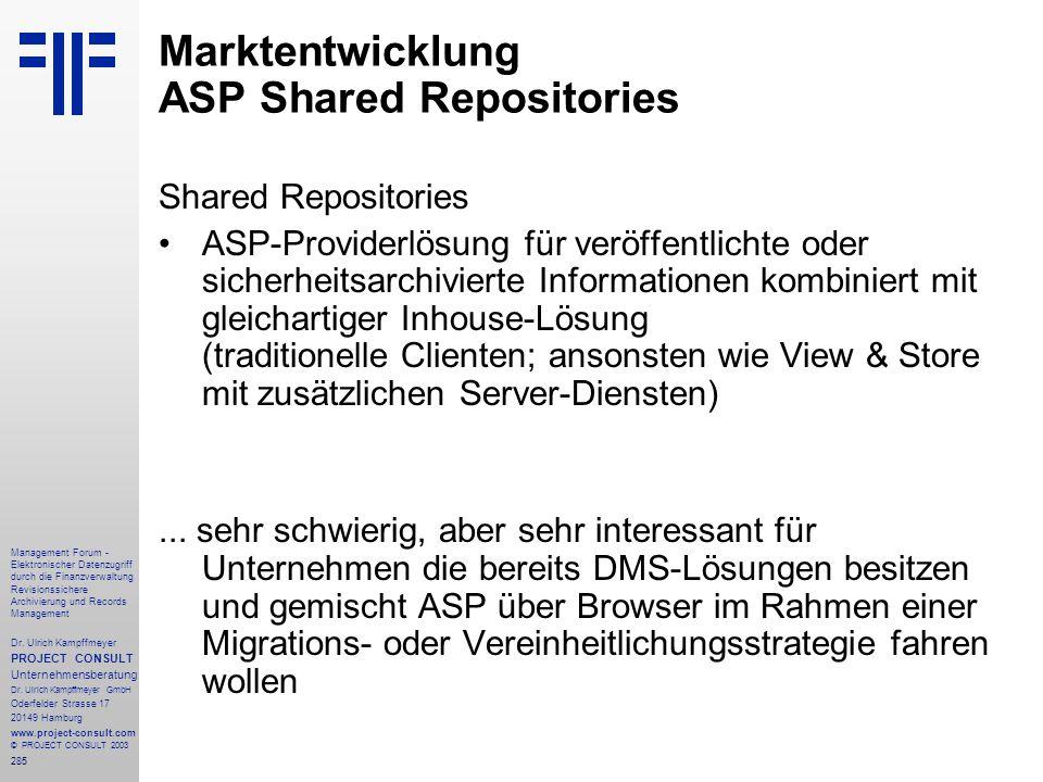 285 Management Forum - Elektronischer Datenzugriff durch die Finanzverwaltung Revisionssichere Archivierung und Records Management Dr. Ulrich Kampffme
