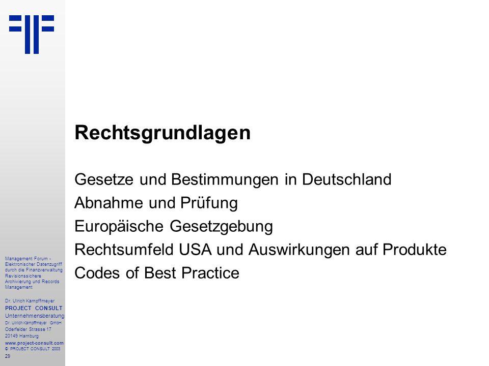 29 Management Forum - Elektronischer Datenzugriff durch die Finanzverwaltung Revisionssichere Archivierung und Records Management Dr. Ulrich Kampffmey