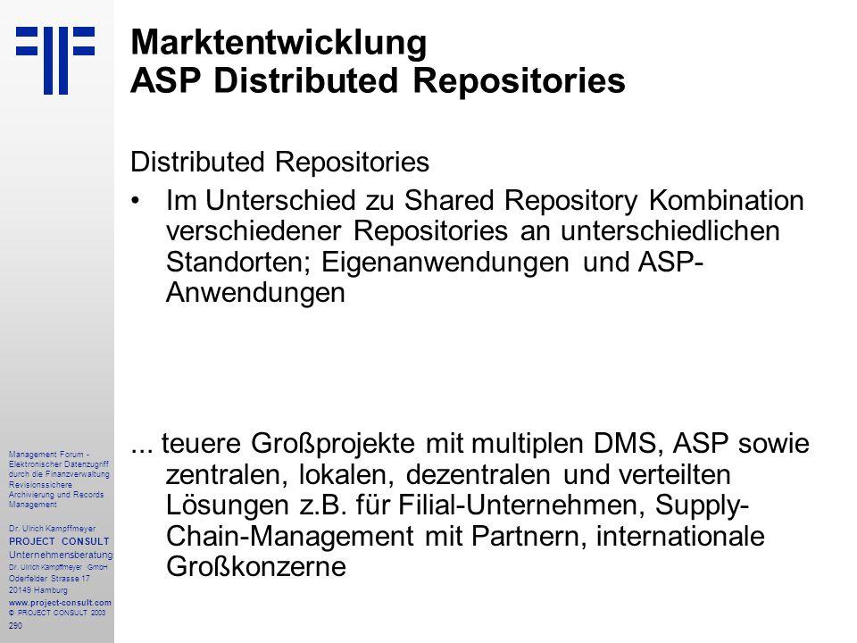 290 Management Forum - Elektronischer Datenzugriff durch die Finanzverwaltung Revisionssichere Archivierung und Records Management Dr. Ulrich Kampffme