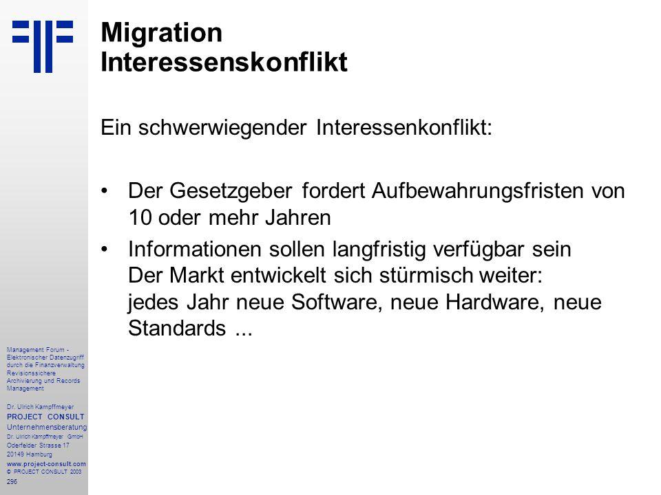 296 Management Forum - Elektronischer Datenzugriff durch die Finanzverwaltung Revisionssichere Archivierung und Records Management Dr. Ulrich Kampffme