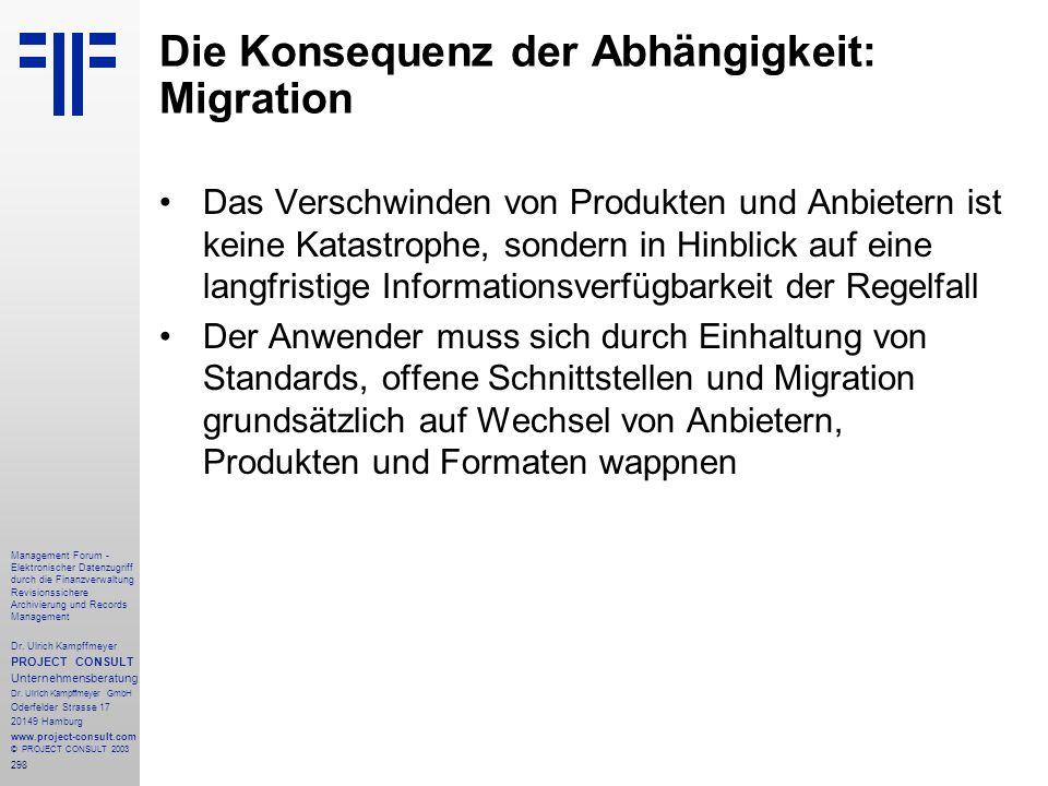 298 Management Forum - Elektronischer Datenzugriff durch die Finanzverwaltung Revisionssichere Archivierung und Records Management Dr. Ulrich Kampffme