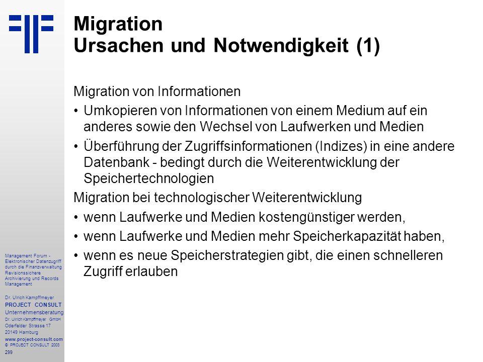 299 Management Forum - Elektronischer Datenzugriff durch die Finanzverwaltung Revisionssichere Archivierung und Records Management Dr. Ulrich Kampffme