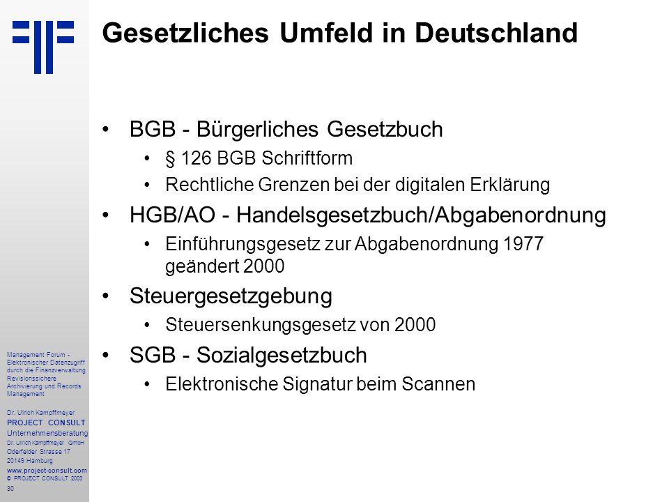 30 Management Forum - Elektronischer Datenzugriff durch die Finanzverwaltung Revisionssichere Archivierung und Records Management Dr. Ulrich Kampffmey