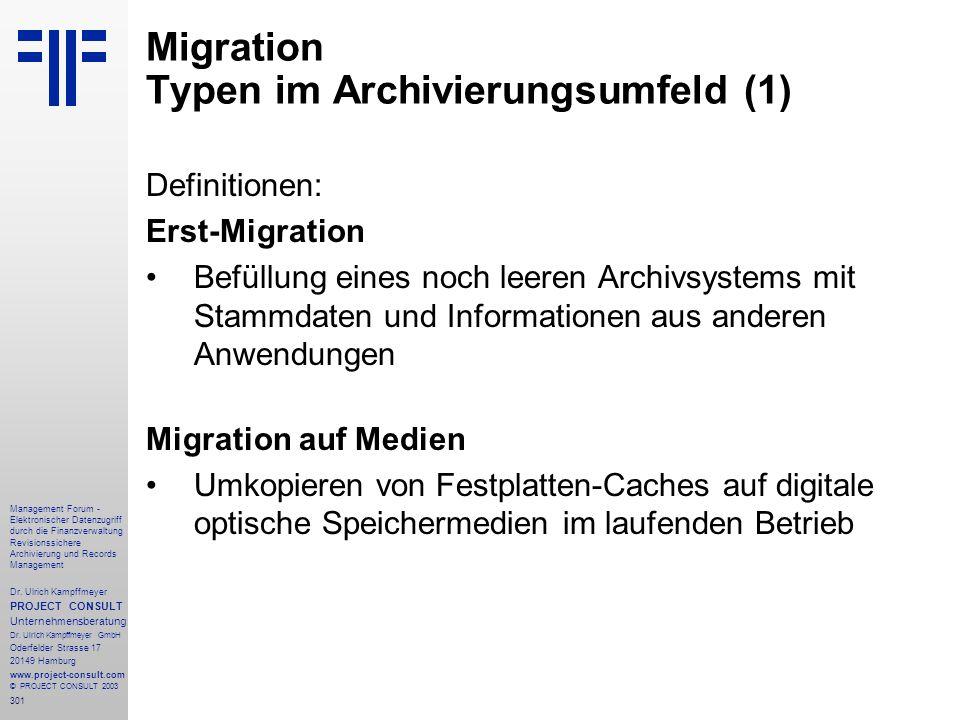 301 Management Forum - Elektronischer Datenzugriff durch die Finanzverwaltung Revisionssichere Archivierung und Records Management Dr. Ulrich Kampffme