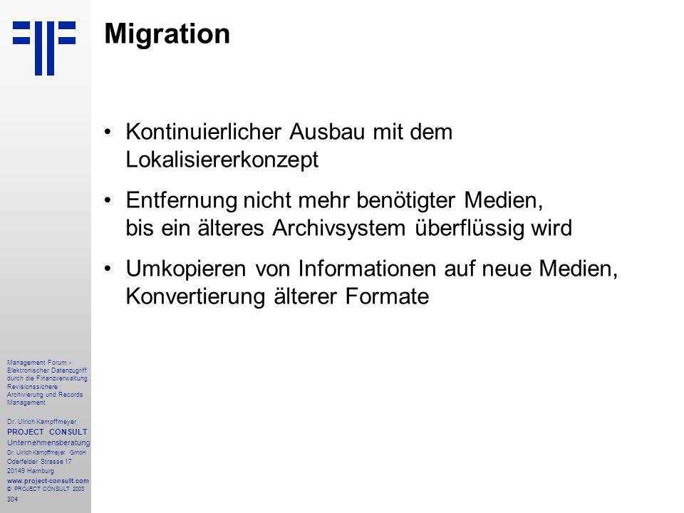 304 Management Forum - Elektronischer Datenzugriff durch die Finanzverwaltung Revisionssichere Archivierung und Records Management Dr. Ulrich Kampffme