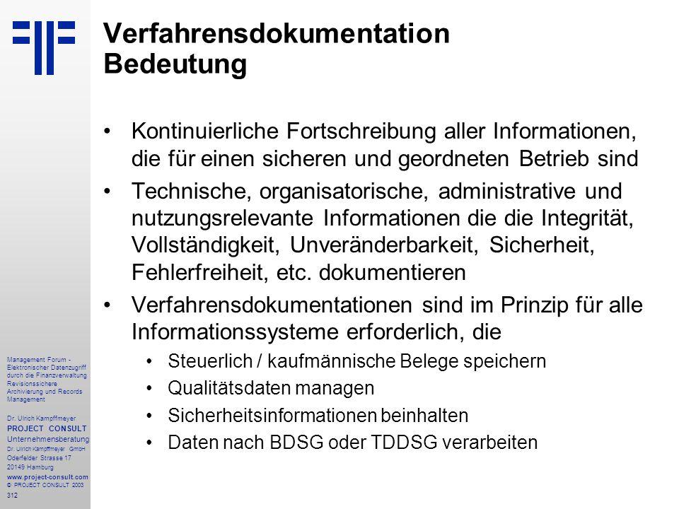 312 Management Forum - Elektronischer Datenzugriff durch die Finanzverwaltung Revisionssichere Archivierung und Records Management Dr. Ulrich Kampffme