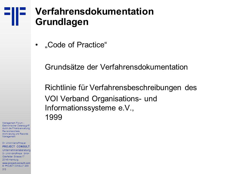 313 Management Forum - Elektronischer Datenzugriff durch die Finanzverwaltung Revisionssichere Archivierung und Records Management Dr. Ulrich Kampffme