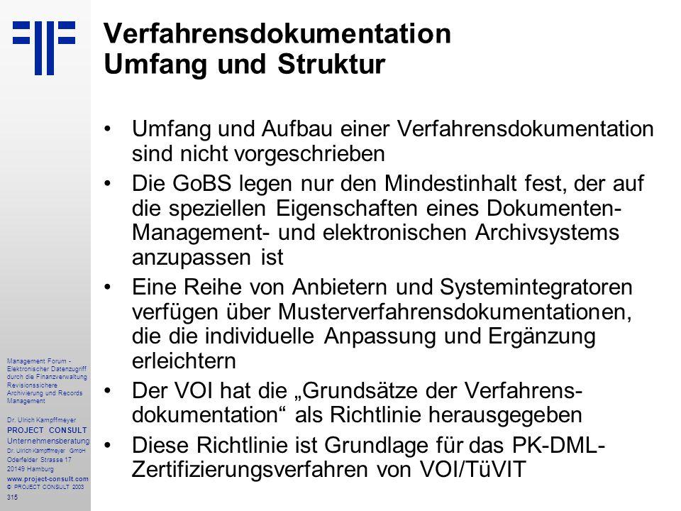 315 Management Forum - Elektronischer Datenzugriff durch die Finanzverwaltung Revisionssichere Archivierung und Records Management Dr. Ulrich Kampffme