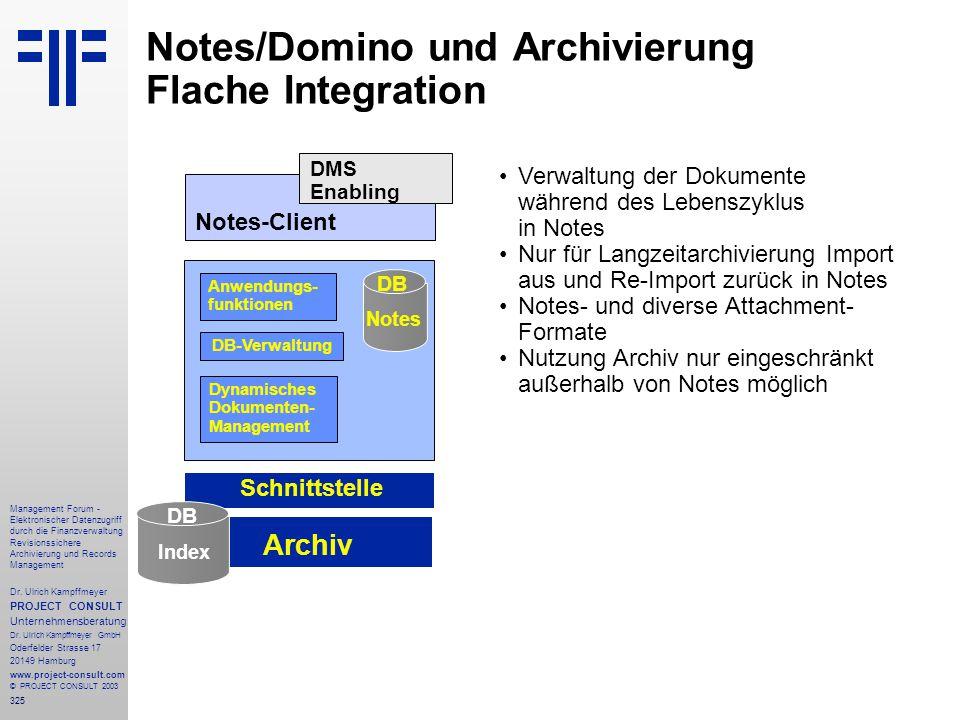 325 Management Forum - Elektronischer Datenzugriff durch die Finanzverwaltung Revisionssichere Archivierung und Records Management Dr. Ulrich Kampffme