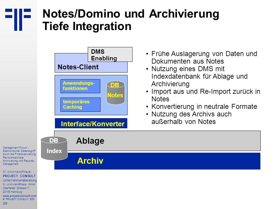 326 Management Forum - Elektronischer Datenzugriff durch die Finanzverwaltung Revisionssichere Archivierung und Records Management Dr. Ulrich Kampffme