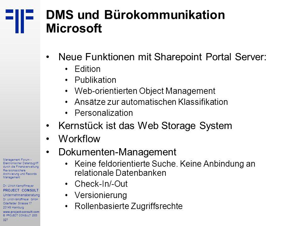 327 Management Forum - Elektronischer Datenzugriff durch die Finanzverwaltung Revisionssichere Archivierung und Records Management Dr. Ulrich Kampffme