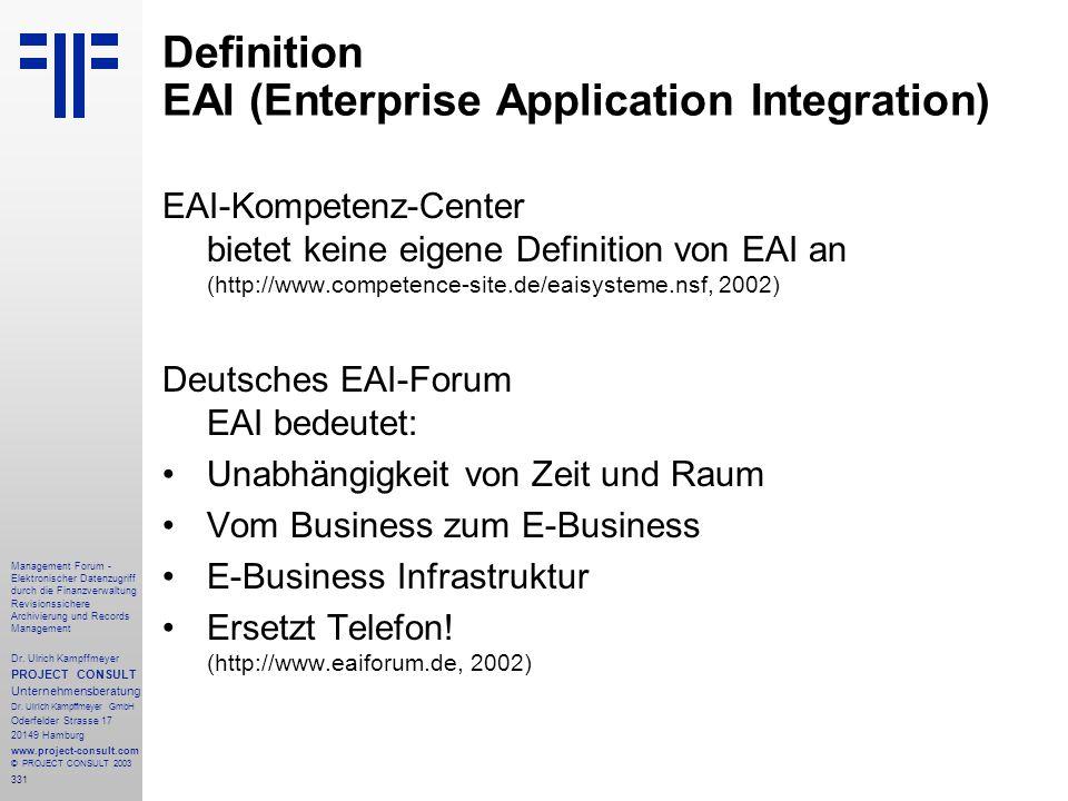 331 Management Forum - Elektronischer Datenzugriff durch die Finanzverwaltung Revisionssichere Archivierung und Records Management Dr. Ulrich Kampffme