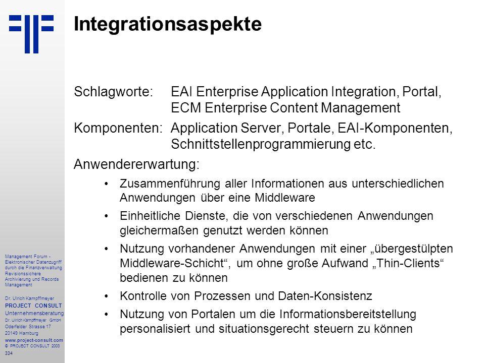 334 Management Forum - Elektronischer Datenzugriff durch die Finanzverwaltung Revisionssichere Archivierung und Records Management Dr. Ulrich Kampffme