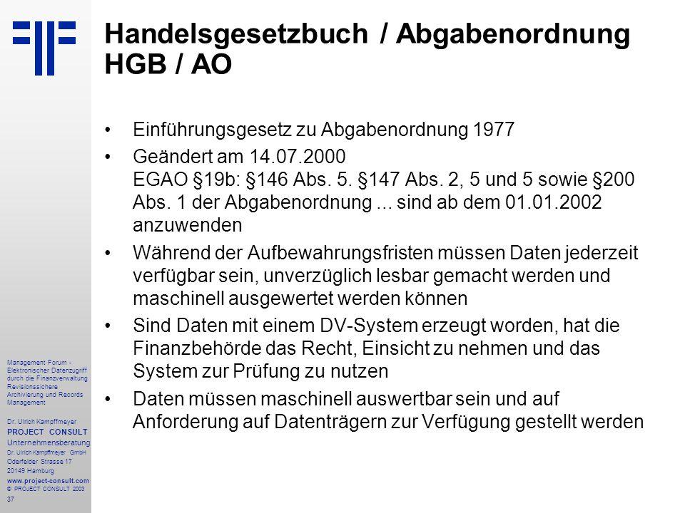 37 Management Forum - Elektronischer Datenzugriff durch die Finanzverwaltung Revisionssichere Archivierung und Records Management Dr. Ulrich Kampffmey