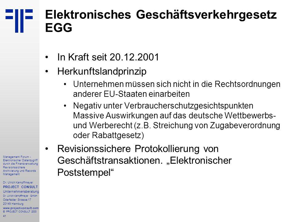 41 Management Forum - Elektronischer Datenzugriff durch die Finanzverwaltung Revisionssichere Archivierung und Records Management Dr. Ulrich Kampffmey