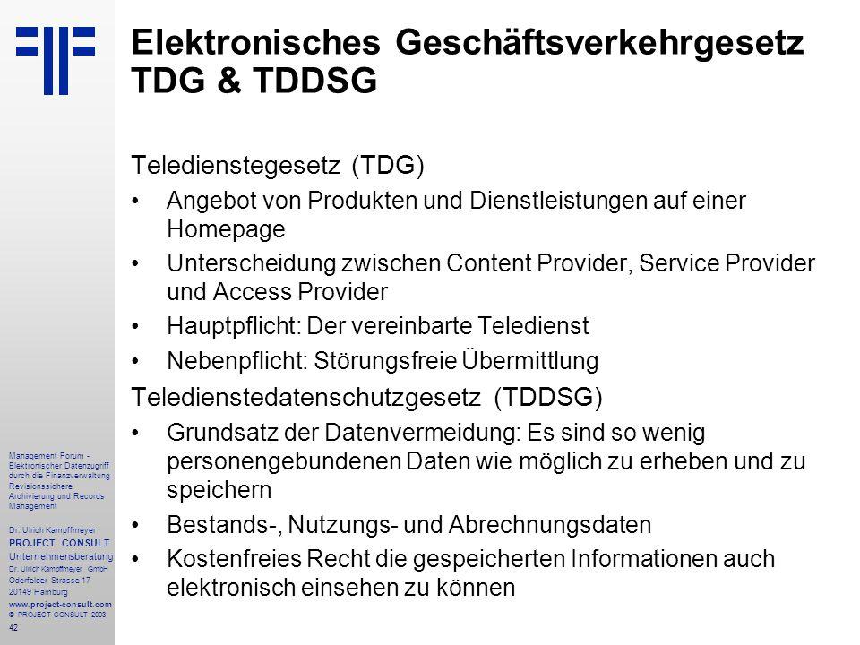 42 Management Forum - Elektronischer Datenzugriff durch die Finanzverwaltung Revisionssichere Archivierung und Records Management Dr. Ulrich Kampffmey