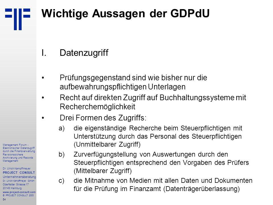 54 Management Forum - Elektronischer Datenzugriff durch die Finanzverwaltung Revisionssichere Archivierung und Records Management Dr. Ulrich Kampffmey