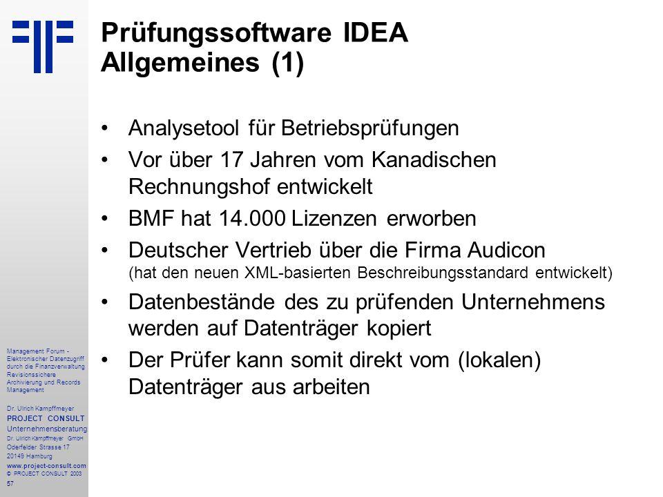 57 Management Forum - Elektronischer Datenzugriff durch die Finanzverwaltung Revisionssichere Archivierung und Records Management Dr. Ulrich Kampffmey