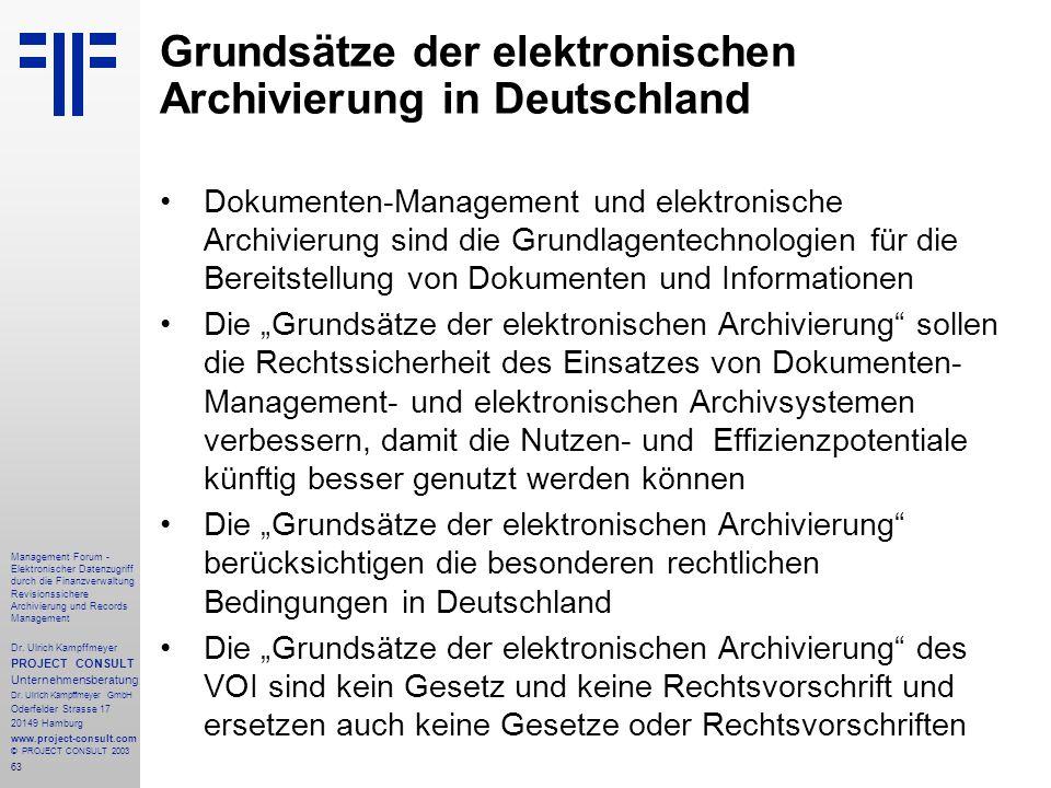 63 Management Forum - Elektronischer Datenzugriff durch die Finanzverwaltung Revisionssichere Archivierung und Records Management Dr. Ulrich Kampffmey