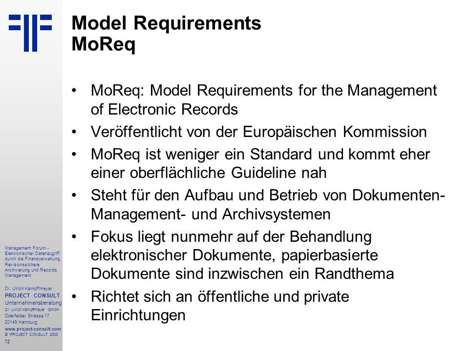 72 Management Forum - Elektronischer Datenzugriff durch die Finanzverwaltung Revisionssichere Archivierung und Records Management Dr. Ulrich Kampffmey