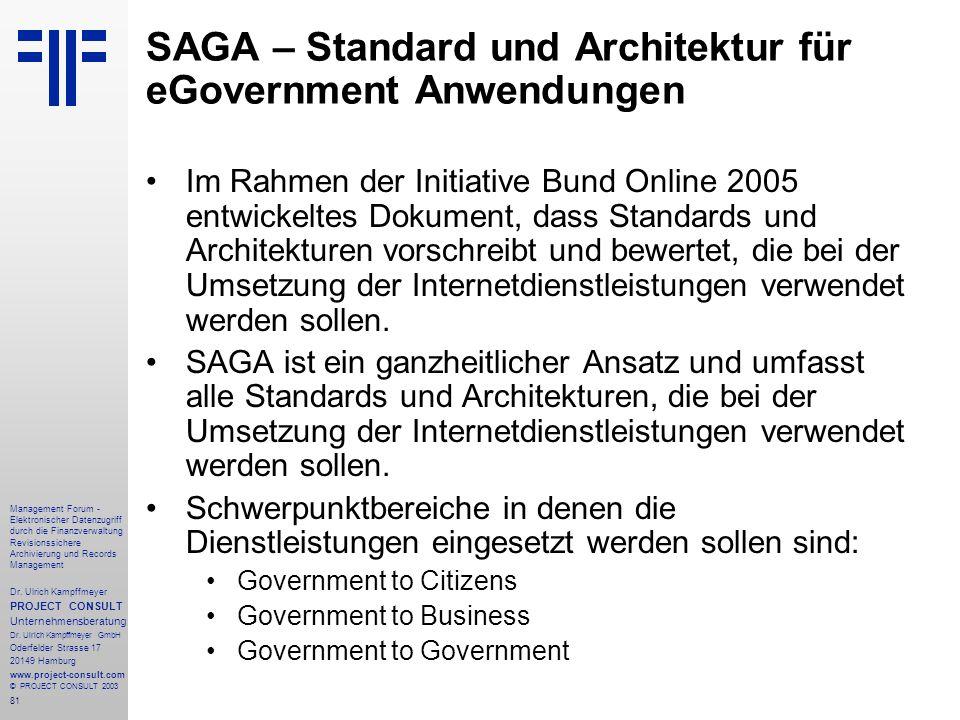 81 Management Forum - Elektronischer Datenzugriff durch die Finanzverwaltung Revisionssichere Archivierung und Records Management Dr. Ulrich Kampffmey