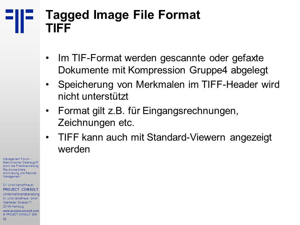 88 Management Forum - Elektronischer Datenzugriff durch die Finanzverwaltung Revisionssichere Archivierung und Records Management Dr. Ulrich Kampffmey