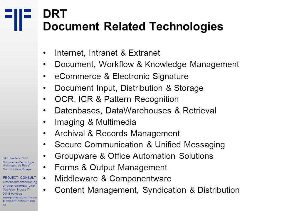 """18 SAP """"Leader´s Club"""" Dokumenten-Technologien: Wohin geht die Reise? Dr- Ulrich Kampffmeyer PROJECT CONSULT Unternehmensberatung Dr- Ulrich Kampffmey"""