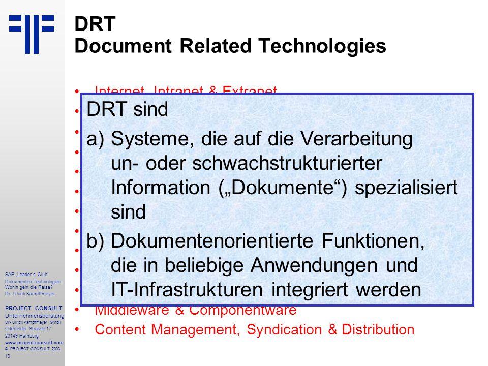 """19 SAP """"Leader´s Club"""" Dokumenten-Technologien: Wohin geht die Reise? Dr- Ulrich Kampffmeyer PROJECT CONSULT Unternehmensberatung Dr- Ulrich Kampffmey"""