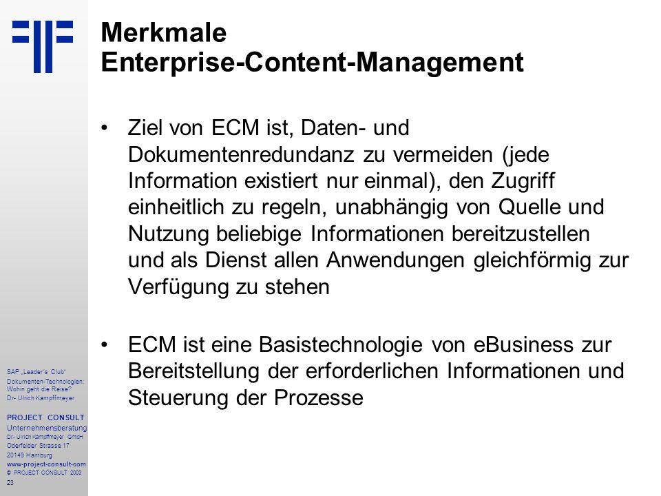 """23 SAP """"Leader´s Club"""" Dokumenten-Technologien: Wohin geht die Reise? Dr- Ulrich Kampffmeyer PROJECT CONSULT Unternehmensberatung Dr- Ulrich Kampffmey"""
