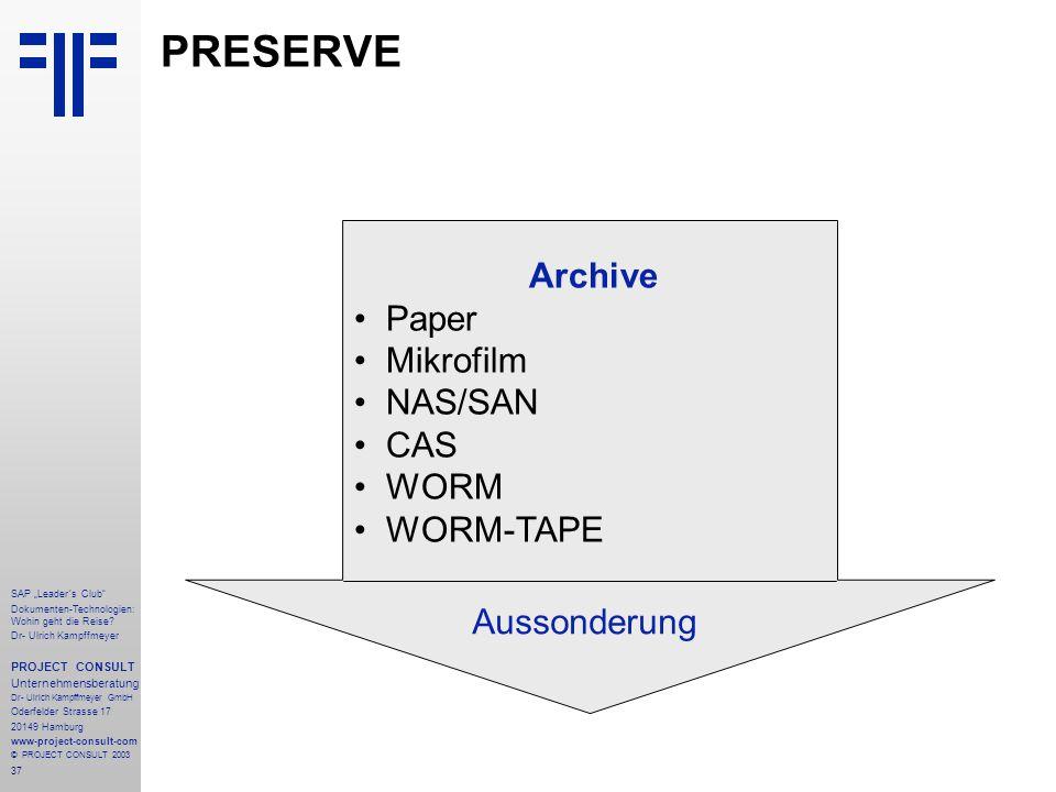 """37 SAP """"Leader´s Club"""" Dokumenten-Technologien: Wohin geht die Reise? Dr- Ulrich Kampffmeyer PROJECT CONSULT Unternehmensberatung Dr- Ulrich Kampffmey"""