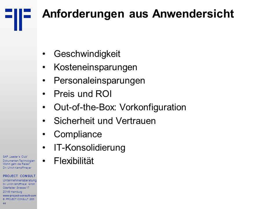 """44 SAP """"Leader´s Club"""" Dokumenten-Technologien: Wohin geht die Reise? Dr- Ulrich Kampffmeyer PROJECT CONSULT Unternehmensberatung Dr- Ulrich Kampffmey"""