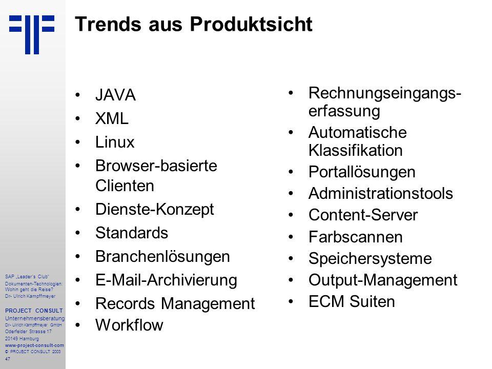 """47 SAP """"Leader´s Club"""" Dokumenten-Technologien: Wohin geht die Reise? Dr- Ulrich Kampffmeyer PROJECT CONSULT Unternehmensberatung Dr- Ulrich Kampffmey"""