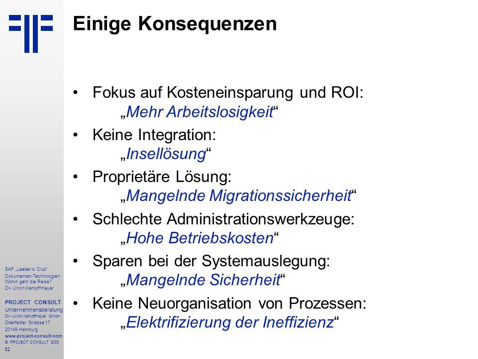 """52 SAP """"Leader´s Club"""" Dokumenten-Technologien: Wohin geht die Reise? Dr- Ulrich Kampffmeyer PROJECT CONSULT Unternehmensberatung Dr- Ulrich Kampffmey"""