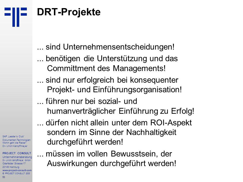 """53 SAP """"Leader´s Club"""" Dokumenten-Technologien: Wohin geht die Reise? Dr- Ulrich Kampffmeyer PROJECT CONSULT Unternehmensberatung Dr- Ulrich Kampffmey"""