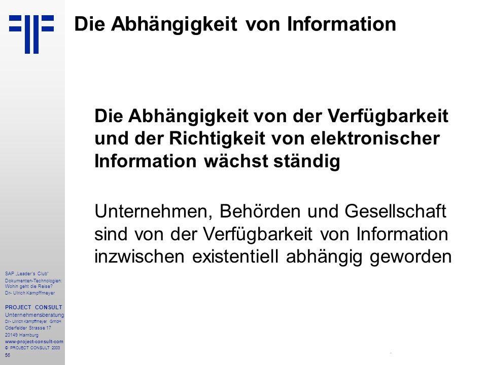 """56 SAP """"Leader´s Club"""" Dokumenten-Technologien: Wohin geht die Reise? Dr- Ulrich Kampffmeyer PROJECT CONSULT Unternehmensberatung Dr- Ulrich Kampffmey"""