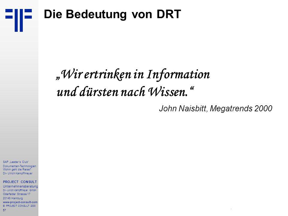 """57 SAP """"Leader´s Club"""" Dokumenten-Technologien: Wohin geht die Reise? Dr- Ulrich Kampffmeyer PROJECT CONSULT Unternehmensberatung Dr- Ulrich Kampffmey"""