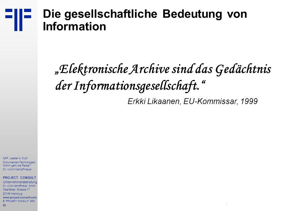 """59 SAP """"Leader´s Club"""" Dokumenten-Technologien: Wohin geht die Reise? Dr- Ulrich Kampffmeyer PROJECT CONSULT Unternehmensberatung Dr- Ulrich Kampffmey"""