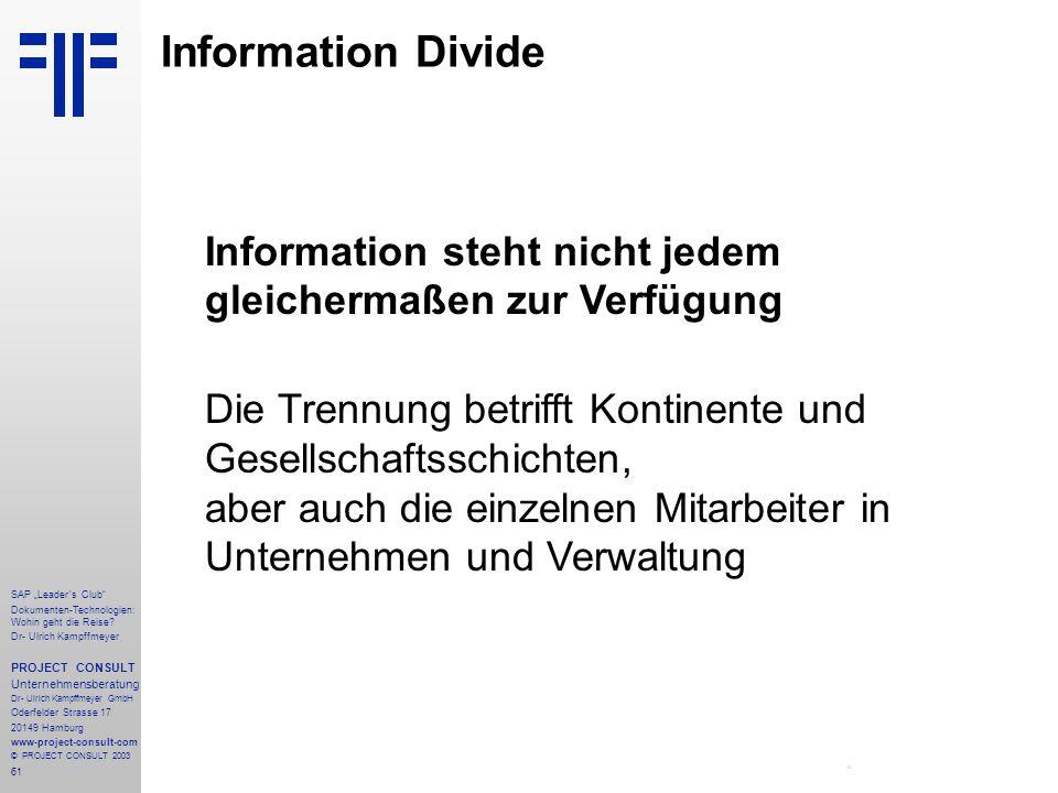"""61 SAP """"Leader´s Club"""" Dokumenten-Technologien: Wohin geht die Reise? Dr- Ulrich Kampffmeyer PROJECT CONSULT Unternehmensberatung Dr- Ulrich Kampffmey"""