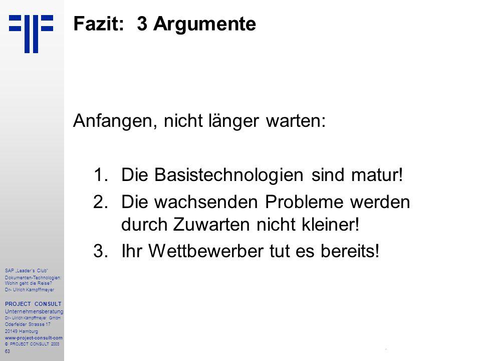 """63 SAP """"Leader´s Club"""" Dokumenten-Technologien: Wohin geht die Reise? Dr- Ulrich Kampffmeyer PROJECT CONSULT Unternehmensberatung Dr- Ulrich Kampffmey"""