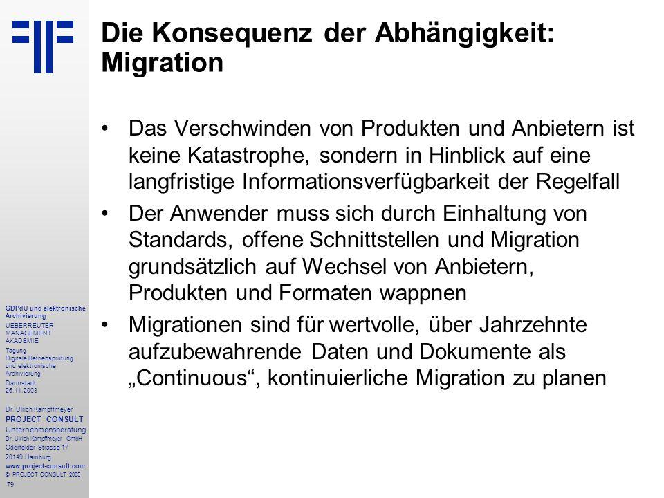 79 GDPdU und elektronische Archivierung UEBERREUTER MANAGEMENT AKADEMIE Tagung Digitale Betriebsprüfung und elektronische Archivierung Darmstadt 26.11.2003 Dr.